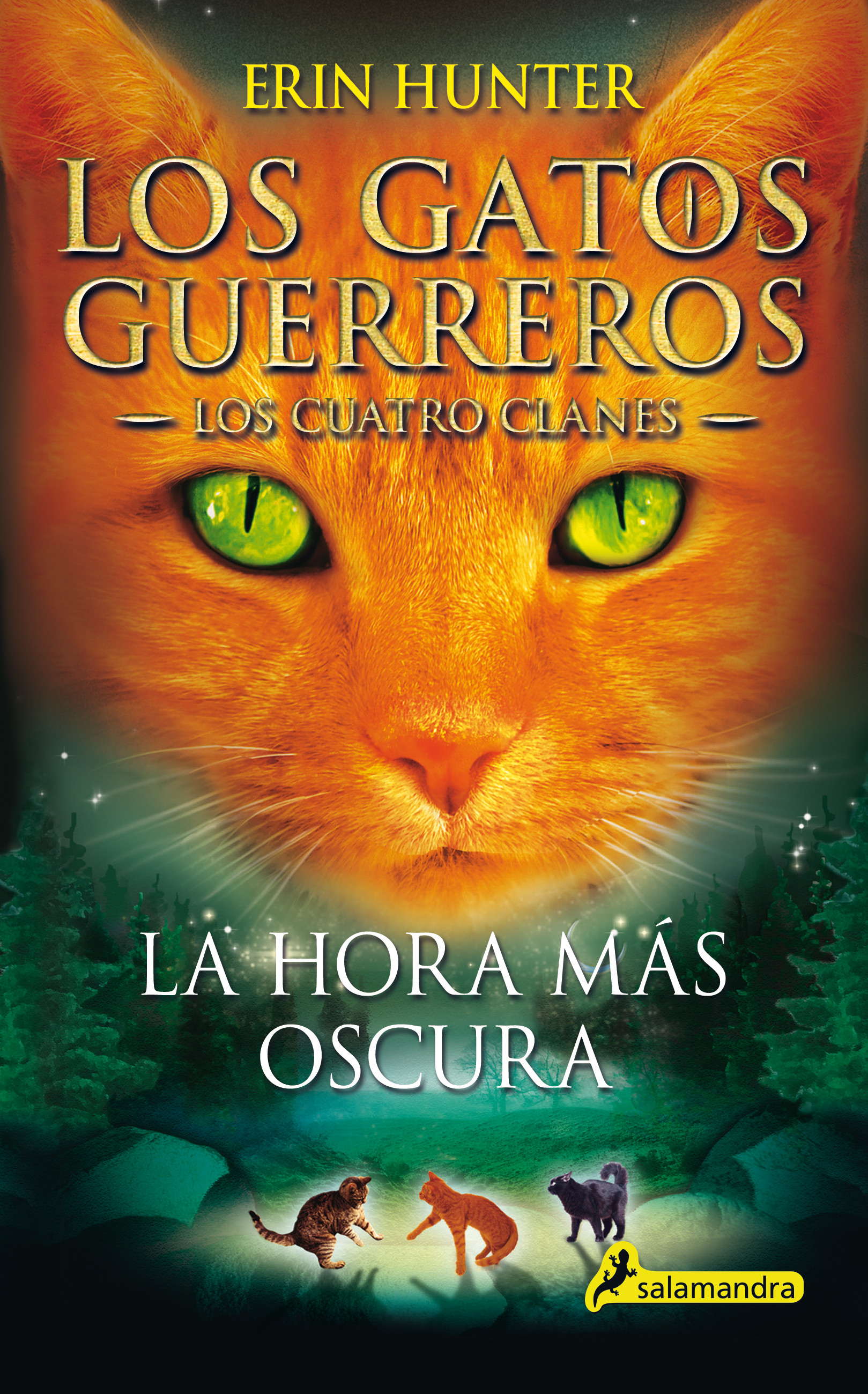 La hora más oscura (Los Gatos Guerreros   Los Cuatro Clanes 6)