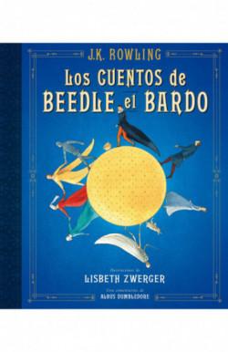 Los cuentos de Beedle el bardo (Un libro de la biblioteca de Hogwarts edición ilustrada)