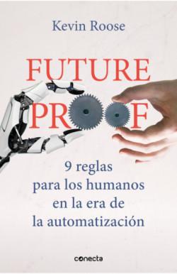 Futureproof. 9 reglas para...