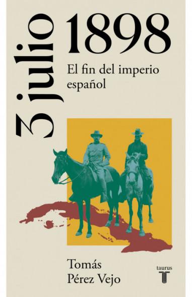 3 de julio de 1898 (La España del...
