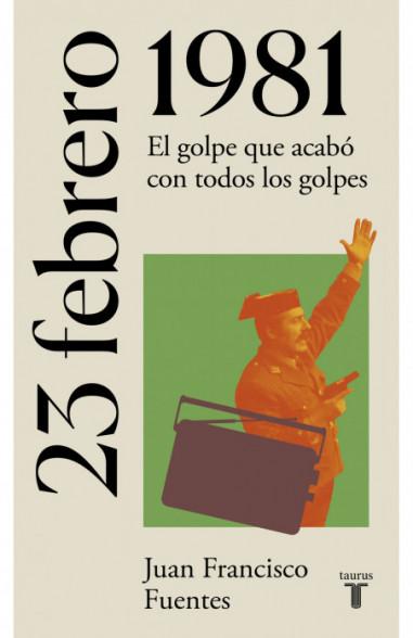 23 de febrero de 1981 (La España del...