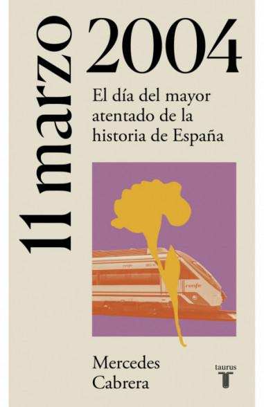11 de marzo de 2004 (La España del...