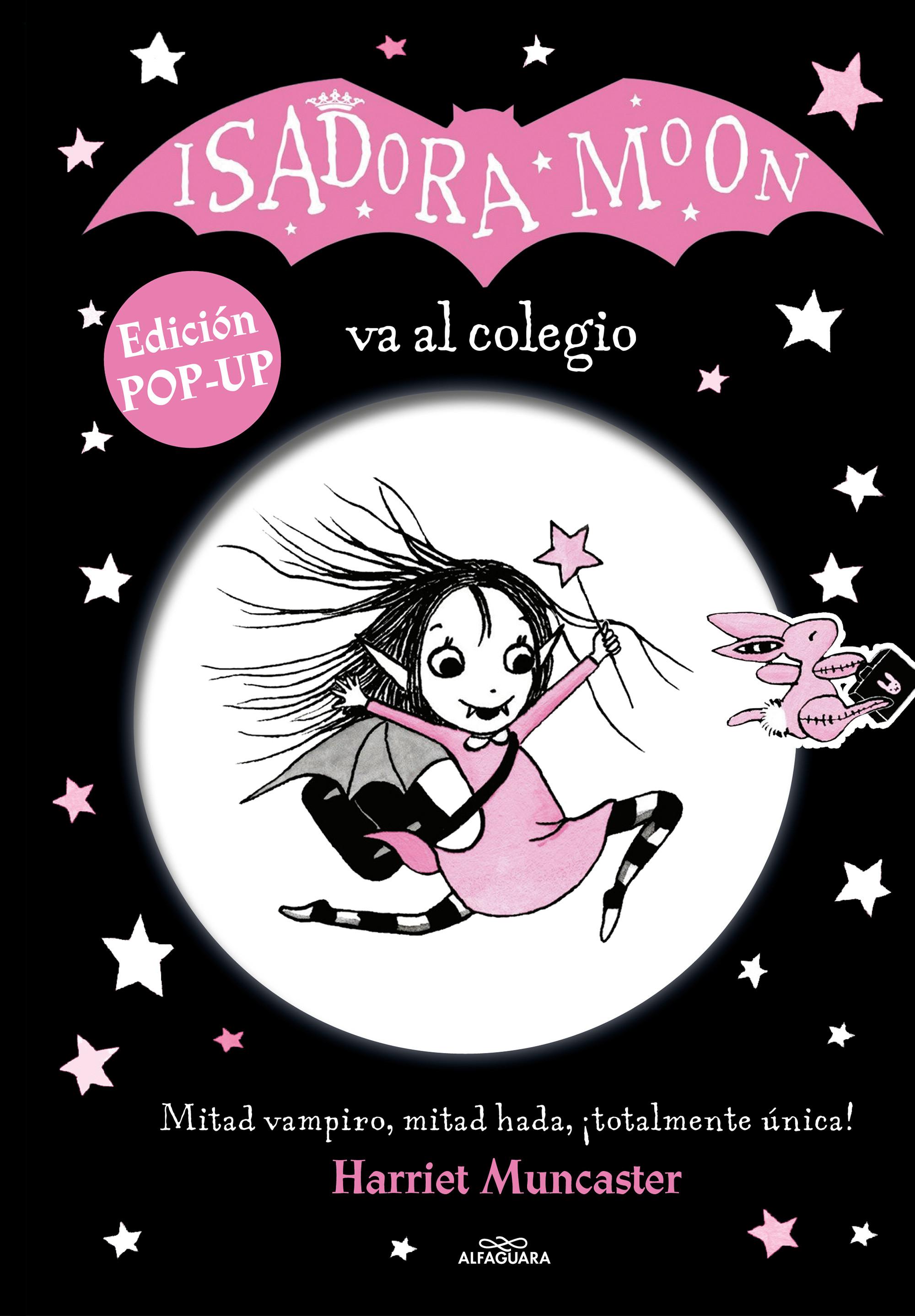 Isadora Moon va al colegio. Edición POP-UP