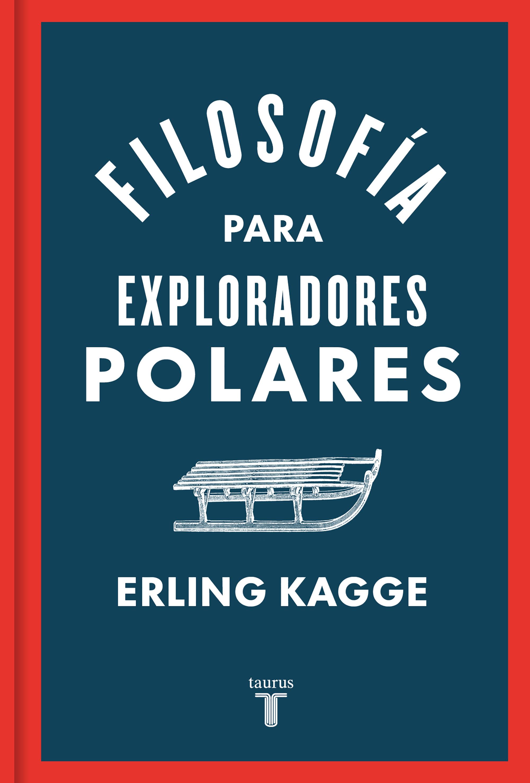 Filosofía para exploradores polares