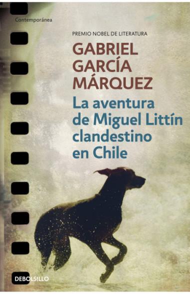 La aventura de Miguel Littín...