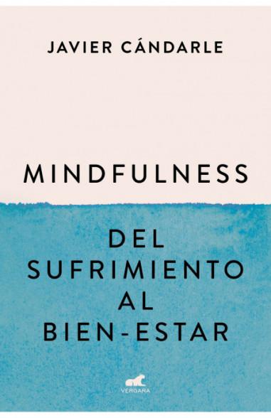 Mindfulness: del sufrimiento al...