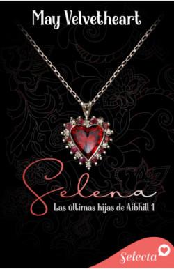 Selena (Las últimas hijas de Aibhill 1)