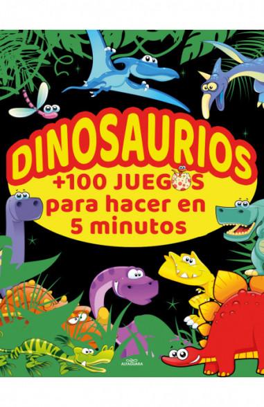 Dinosaurios +100 juegos para hacer en 5 minutos