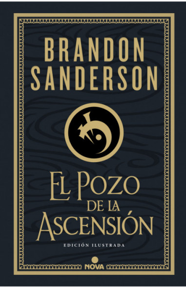 El Pozo de la Ascensión (Nacidos de la Bruma-Mistborn edición ilustrada 2)