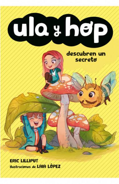 Ula y Hop descubren un secreto