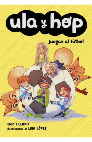 Ula y Hop juegan al fútbol