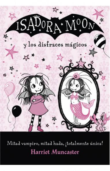 Isadora Moon y los disfraces mágicos...