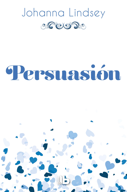 Persuasión (Saga de los Malory 11)
