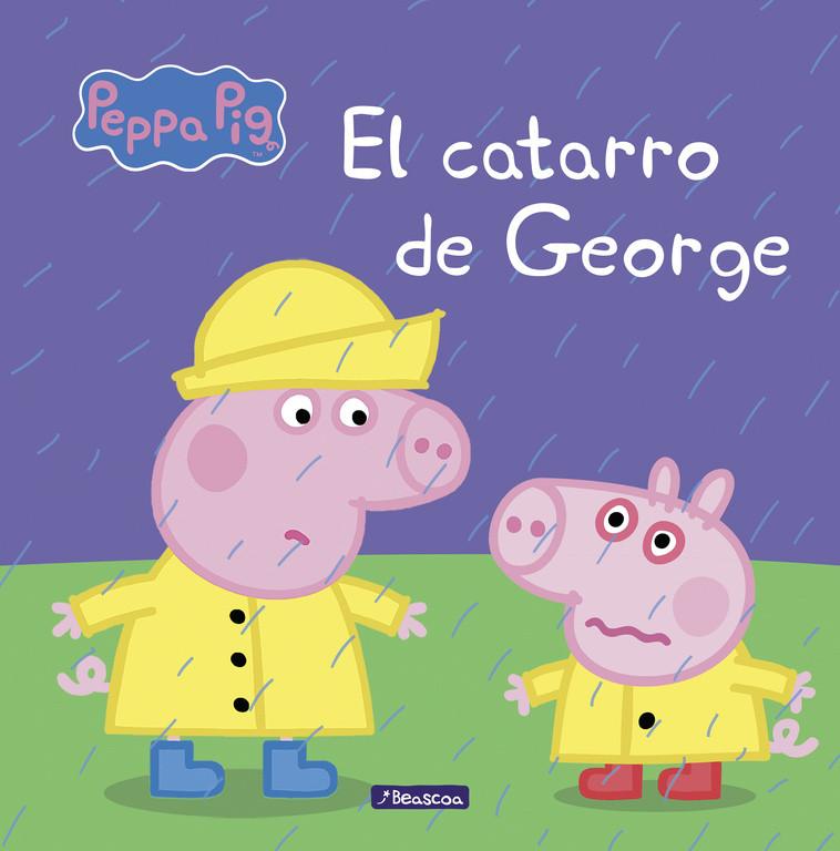El catarro de George (Un cuento de Peppa Pig)