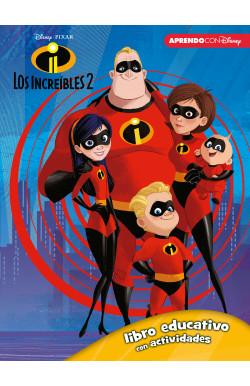 Los Increíbles 2 (Libro educativo Disney con actividades)