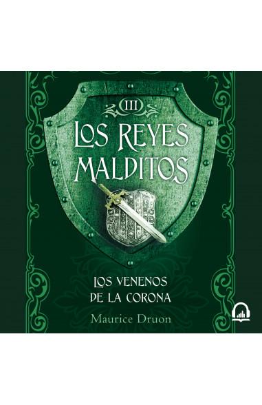 Los venenos de la corona (Los Reyes...