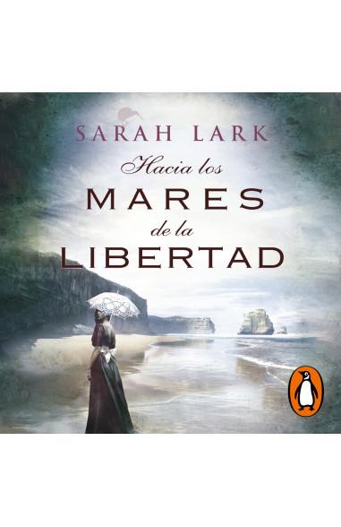 Hacia los mares de la libertad...