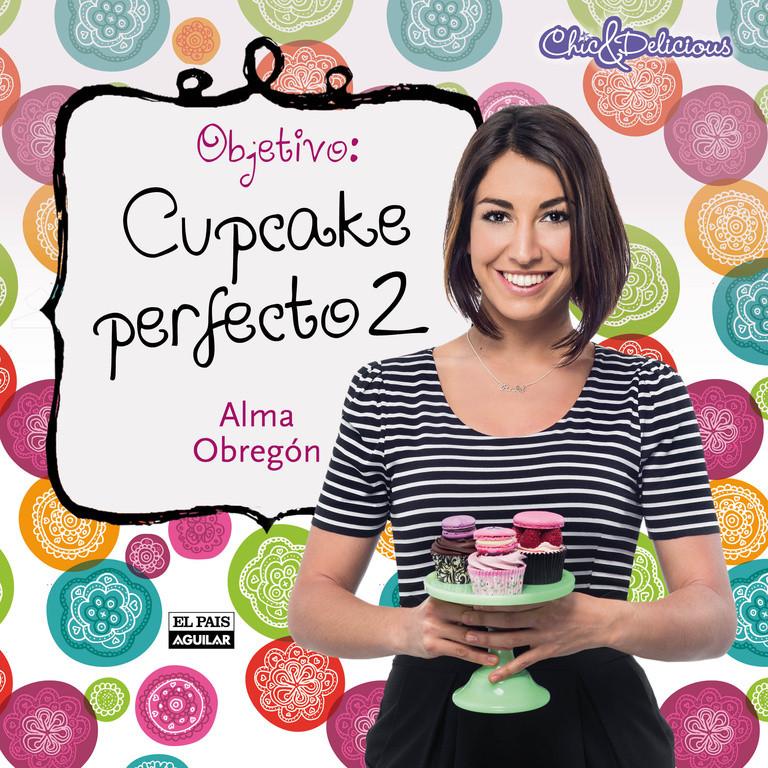 Objetivo: Cupcake perfecto 2 (edición enriquecida)