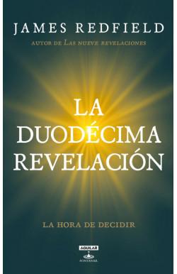 La Duodécima Revelación (La...