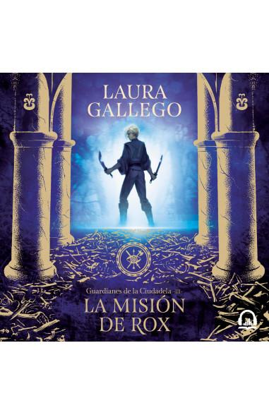 La misión de Rox (Guardianes de la...