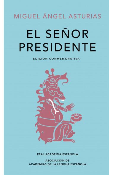 El Señor Presidente (Edición...