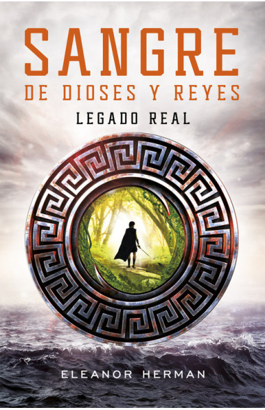 Legado real (Sangre de dioses y reyes 1)