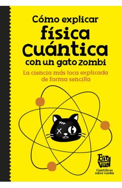 Cómo explicar física cuántica con un gato zombi