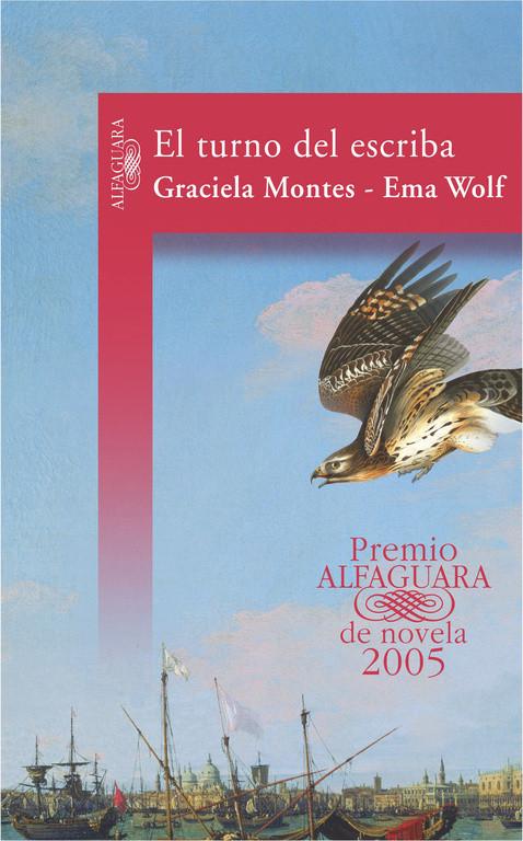 El turno del escriba (Premio Alfaguara de novela 2005)