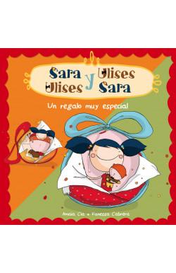 Un regalo muy especial (Serie Sara y Ulises  Ulises y Sara 1)