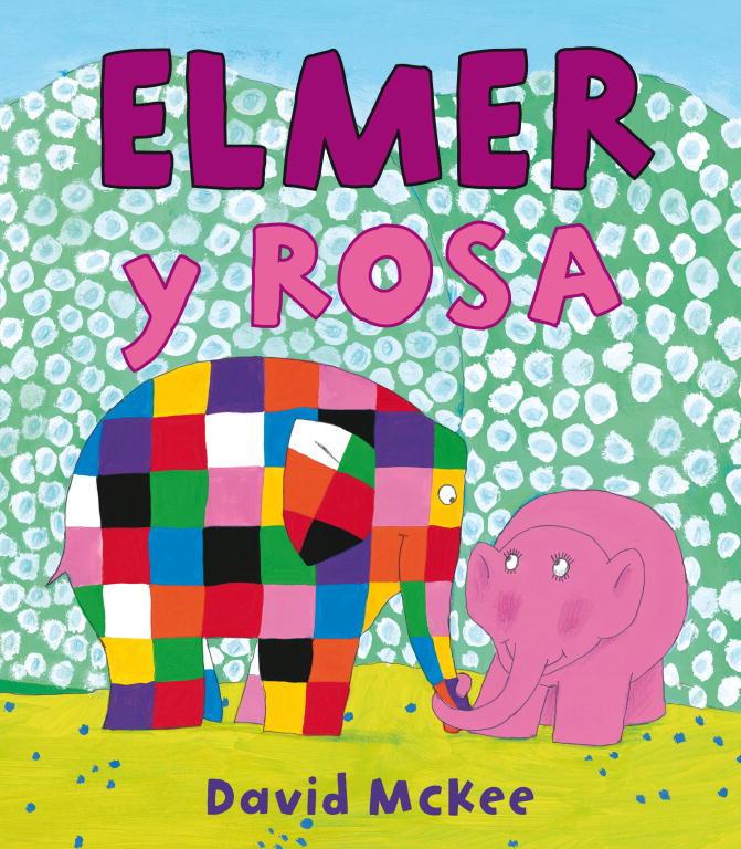 Elmer y Rosa (Elmer. Álbum ilustrado)