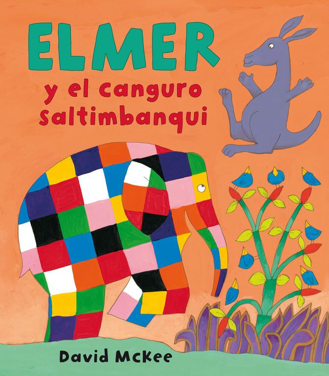 Elmer y el canguro saltimbanqui (Elmer. Álbum ilustrado)