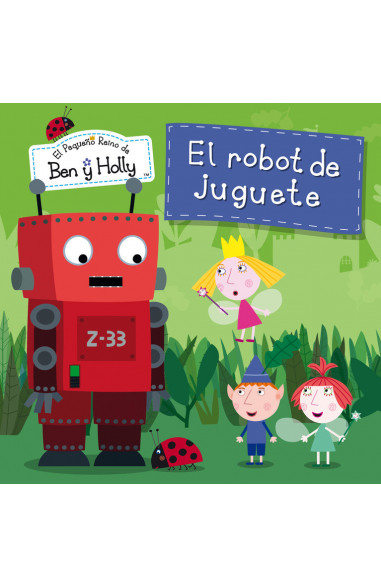 El robot de juguete (Un cuento de El...