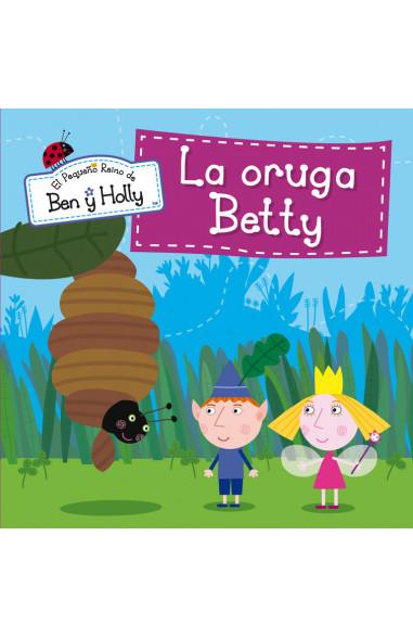 La oruga Betty (Un cuento de El...