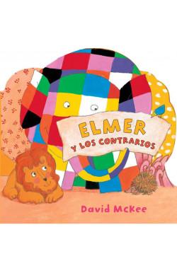 Elmer y los contrarios (Elmer. Pequeñas manitas)