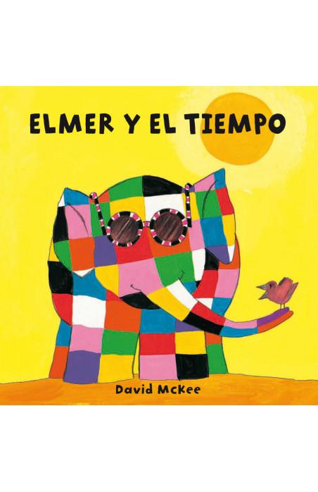 Elmer y el tiempo (Elmer. Pequeñas manitas)