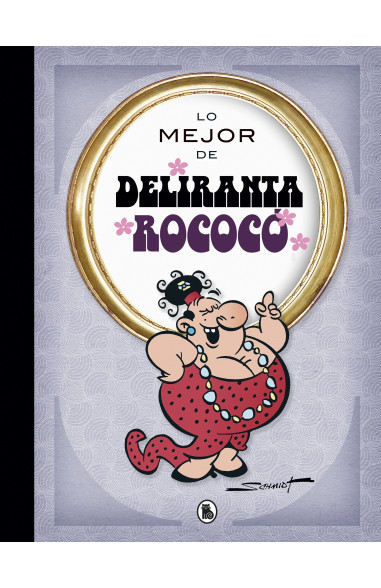 Lo mejor de Deliranta Rococó (Lo...