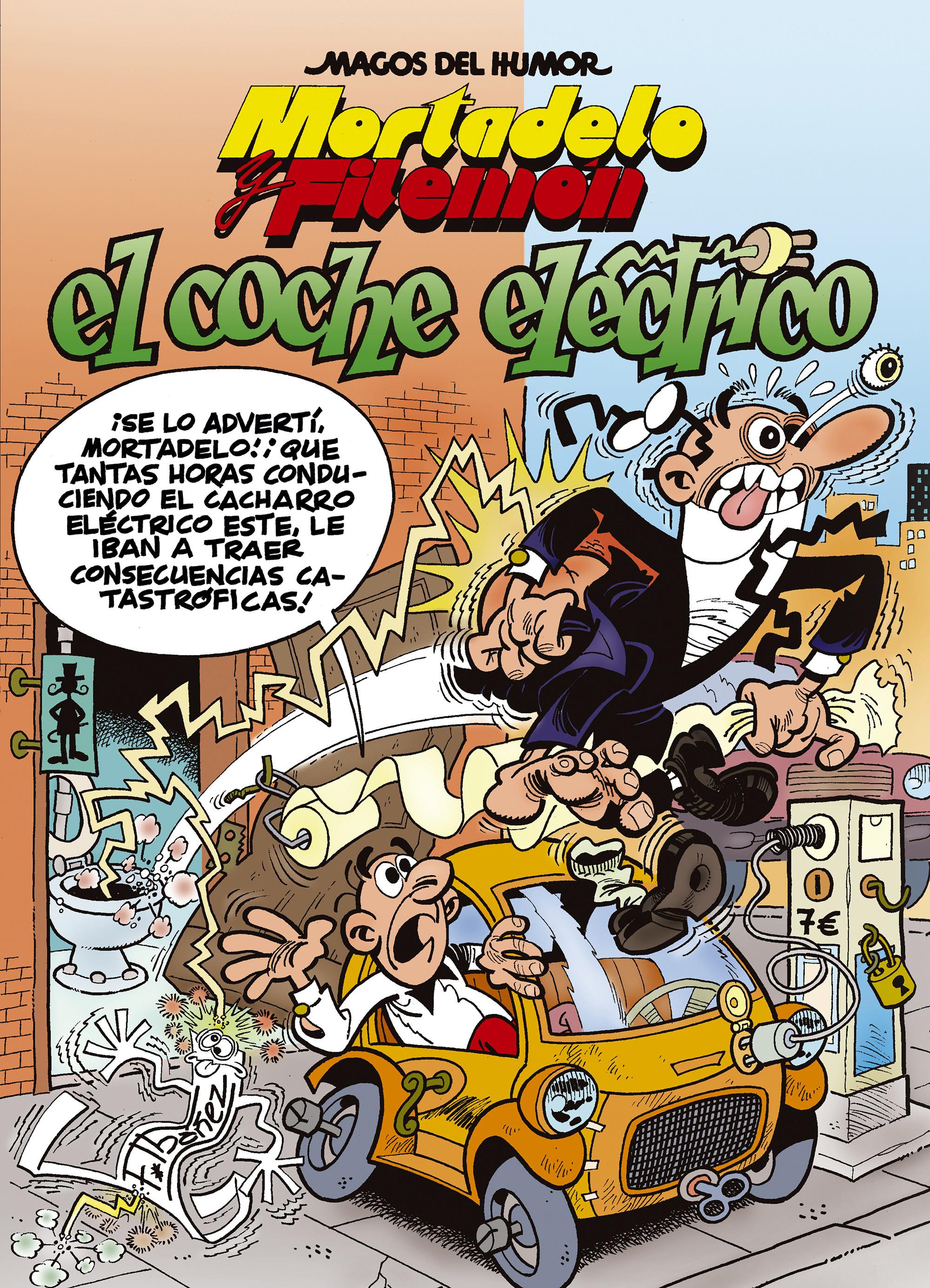 Mortadelo y Filemón. El coche eléctrico (Magos del Humor 155)
