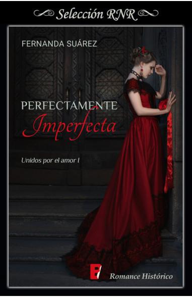 Perfectamente Imperfecta (Unidos por...