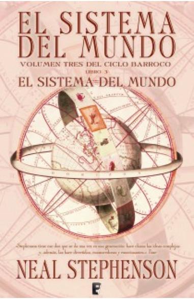 El sistema del mundo (El Ciclo...