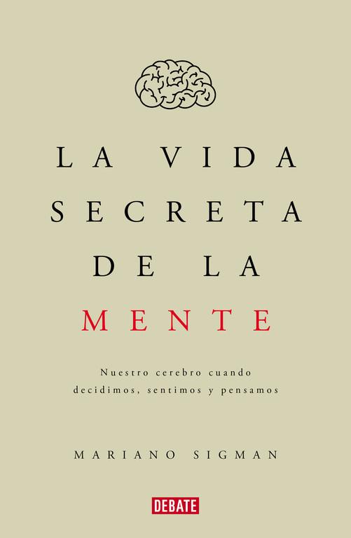 La vida secreta de la mente