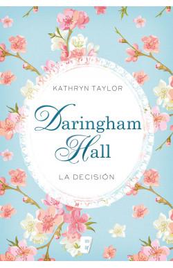 Daringham Hall. La decisión...
