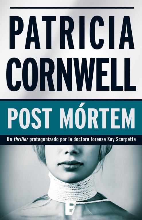 Post Mórtem (Doctora Kay Scarpetta 1)