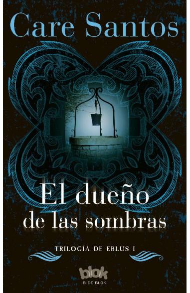 El dueño de las sombras (Trilogía...