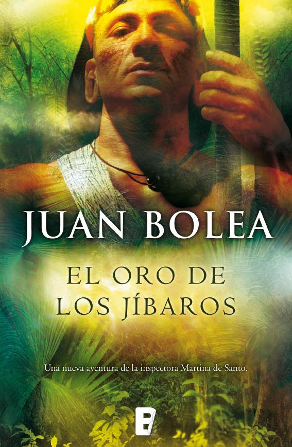 El oro de los jíbaros (Serie Martina de Santo 6)