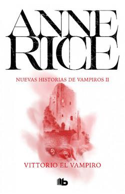 Vittorio el vampiro (Nuevas Historias de Vampiros 2)