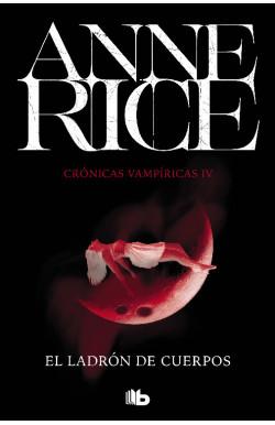El ladrón de cuerpos (Crónicas Vampíricas 4)