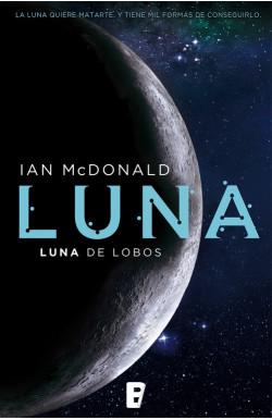 Luna de lobos (Trilogía...
