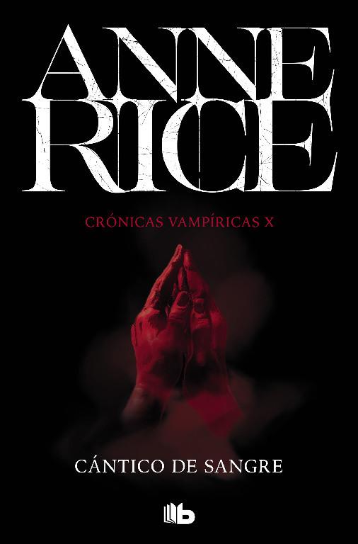 Cántico de sangre (Crónicas Vampíricas 10)