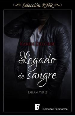 Legado de sangre (Trilogía Dhampyr 2)