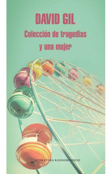 Colección de tragedias y una mujer